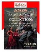 Galaxy's Isaac Asimov Collection Volume 1: A Compilation from Galaxy Science Fiction Issues