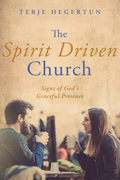 The Spirit Driven Church: Signs of God's Graceful Presence