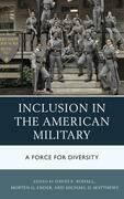 Inclusion in the American Military: A Force for Diversity