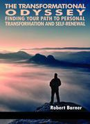 The Transformational Odyssey: Finding Your Path to Personal Transformation and Self-Renewal