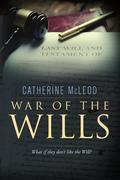 War of the Wills: What if they don't like the Will?