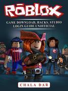 Roblox Game Download, Hacks, Studio Login Guide Unofficial