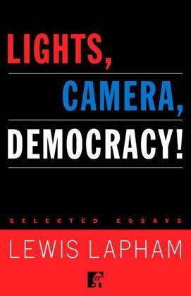 Lights, Camera, Democracy!