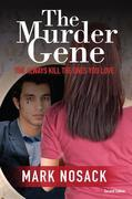 The Murder Gene: You Always Kill the Ones You Love