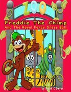 Freddie the Chimp and the Royal Fancy Dress Ball