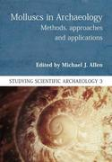 Molluscs in Archaeology: Methods, Approaches and Applications