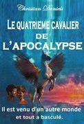 LE QUATRIÈME CAVALIER DE L'APOCALYPSE