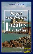 Vent contraire à Loguivy de la Mer
