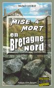 Mise à mort en Bretagne Nord
