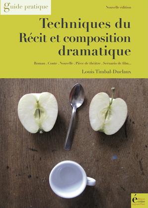 Techniques du récit et composition dramatique