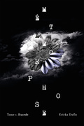 Métamorphose 01 : Exorde