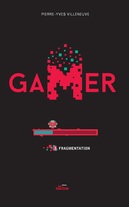 Gamer 03: Fragmentation