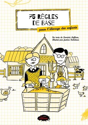 75 règles de base pour l'élevage des enfants