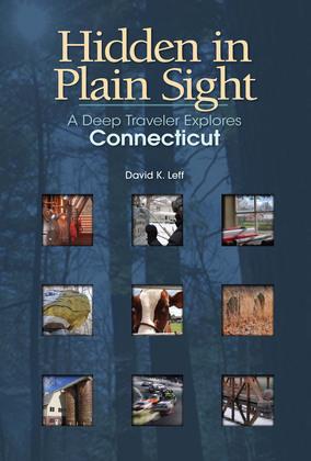 Hidden in Plain Sight: A Deep Traveler Explores Connecticut