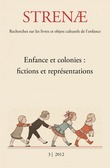 3   2012 - Enfance et colonies : fictions et représentations - Strenae