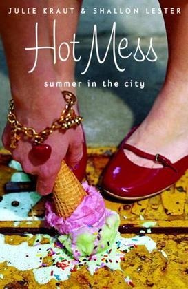 Hot Mess: Summer in the City