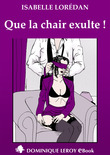 Que la chair exulte !