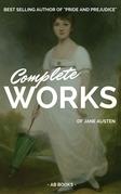 Jane Austen: Complete Works Of Jane Austen (AB Books)