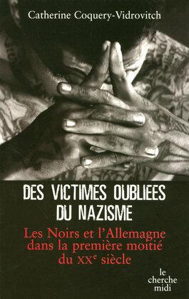 Des victimes oubliées du nazisme