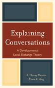 Explaining Conversations: A Developmental Social Exchange Theory