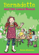 Bernadette and the Lunch Bunch