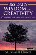 365 Daily Wisdom and Creativity: Confessions and Affirmations