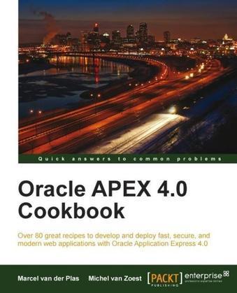 Oracle Apex 4.0 Cookbook