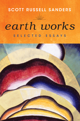 Earth Works: Selected Essays