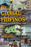 Global Filipinos: Migrants' Lives in the Virtual Village