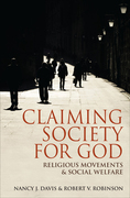 Claiming Society for God: Religious Movements and Social Welfare