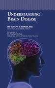 Understanding Brain Disease