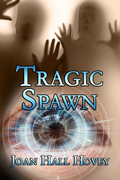 Tragic Spawn