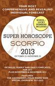 Scorpio (Super Horoscopes 2013)