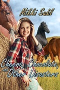 Cheers, Chocolate and Other Disasters
