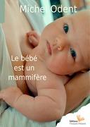 Le bébé est un mammifère