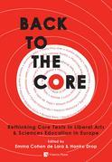 Back to the Core: Rethinking the Core Texts in Liberal Arts & Sciences Education in Europe
