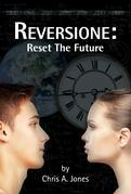 Reversione: Reset the Future