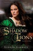 In the Shadow of Lions: A Novel of Anne Boleyn