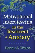 Motivational Interviewing in the Treatment of Anxiety