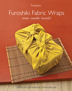 Furoshiki Fabric Wraps: Simple - Reusable - Beautiful