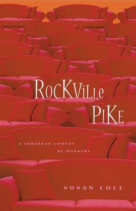 Rockville Pike: A Suburban Comedy of Manners