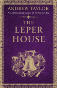 The Leper House (A Novella)