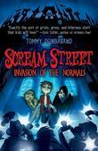 Scream Street: Invasion of the Normals (Book #7)