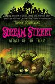 Scream Street: Attack of the Trolls (Book #8)