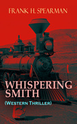 WHISPERING SMITH (Western Thriller)