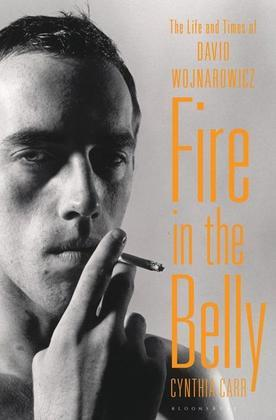 Fire in the Belly: The Life and Times of David Wojnarowicz