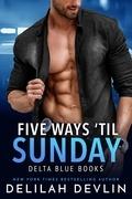 Five Ways 'til Sunday