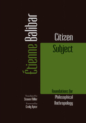 Citizen Subject: Foundations for Philosophical Anthropology