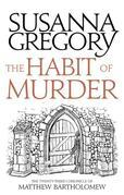 The Habit of Murder: The Twenty Third Chronicle of Matthew Bartholomew