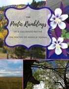 The Poetic Ramblings of a Colorado Native